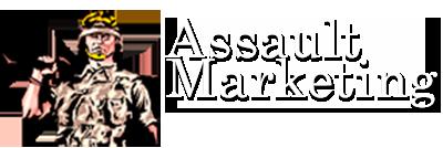 Assault marketing
